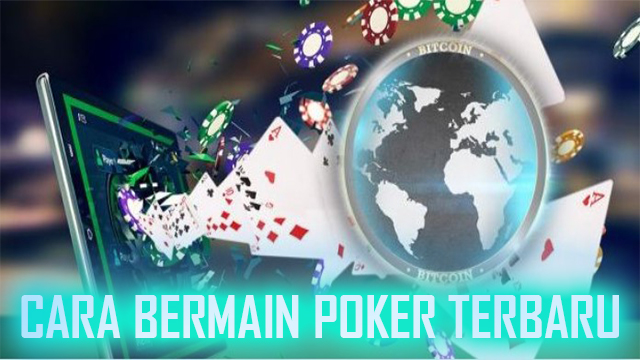 Trik Bermain Poker Online Idn Terpercaya